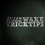 rixen-waketips