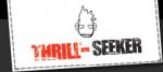 thrill-seeker