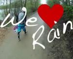We love rain